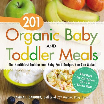201 organic baby and toddler meals book by tamika l gardner 201 organic baby and toddler meals forumfinder Gallery