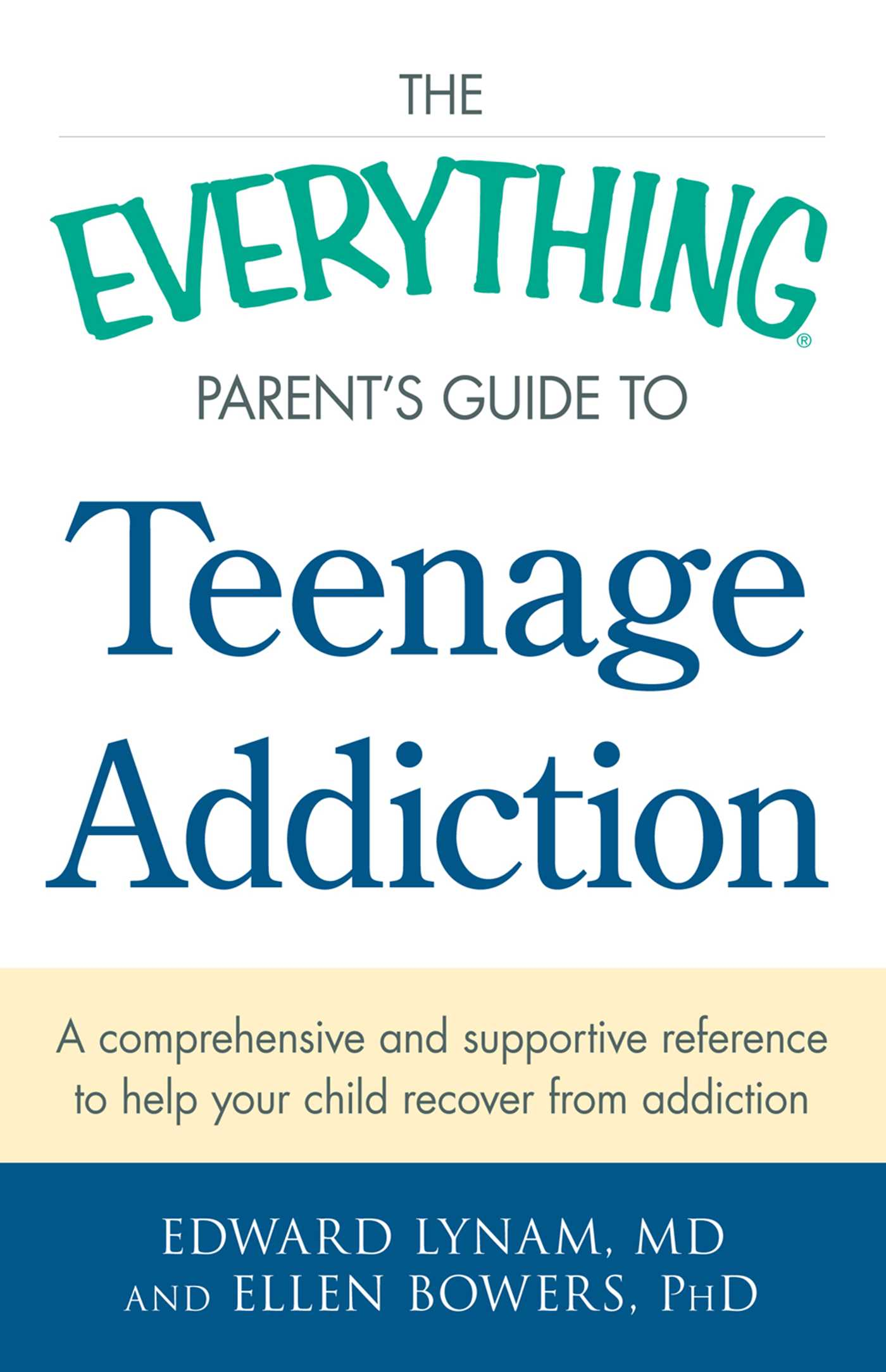 The everything parents guide to teenage addiction 9781440582974 hr