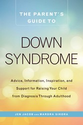 The Parent's Guide to Down Syndrome
