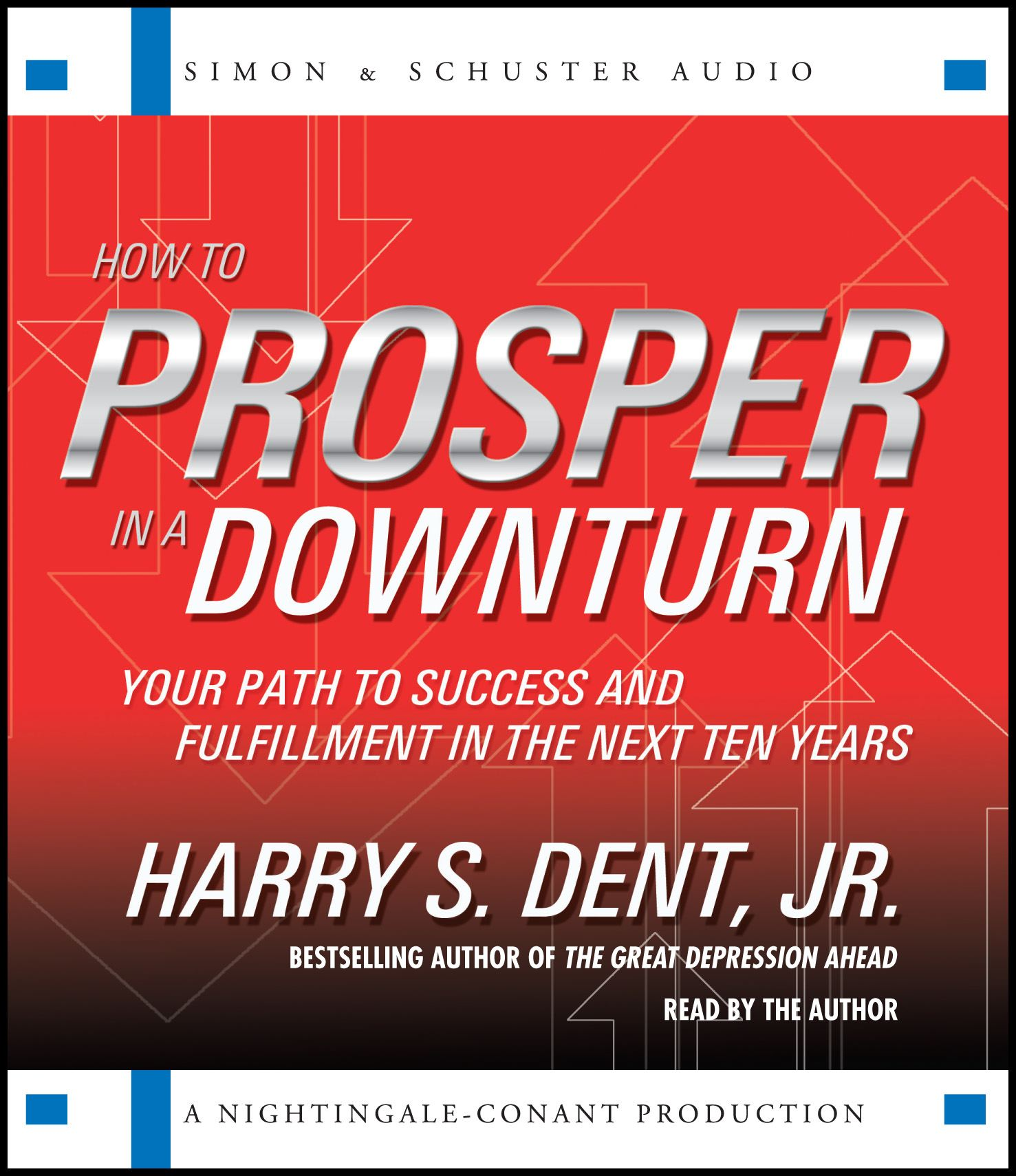 How to prosper in a downturn 9781442300644 hr