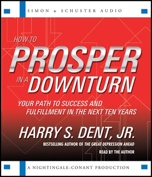 How to Prosper in a Downturn