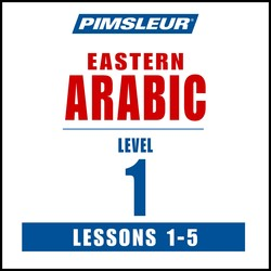 Pimsleur Arabic (Eastern) Level 1 Lessons  1-5 MP3