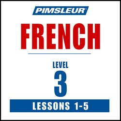 Pimsleur French Level 3 Lessons  1-5 MP3