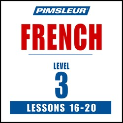 Pimsleur French Level 3 Lessons 16-20 MP3