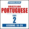 Pimsleur Portuguese (Brazilian) Level 2 Lessons 16-20 MP3