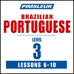 Pimsleur Portuguese (Brazilian) Level 3 Lessons  6-10 MP3
