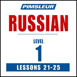 Pimsleur Russian Level 1 Lessons 21-25 MP3