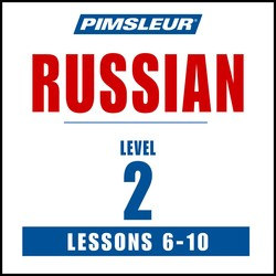 Pimsleur Russian Level 2 Lessons  6-10 MP3