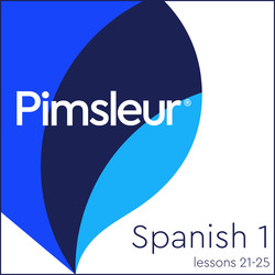 Pimsleur Spanish Level 1 Lessons 21-25 MP3