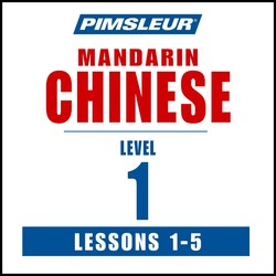 Pimsleur Chinese (Mandarin) Level 1 Lessons  1-5 MP3