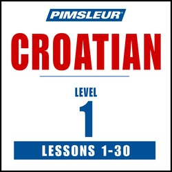 Pimsleur Croatian Level 1 MP3