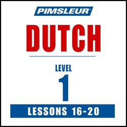 Dutch Phase 1, Unit 16-20