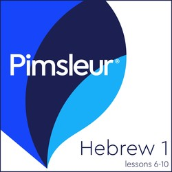 Pimsleur Hebrew Level 1 Lessons  6-10 MP3
