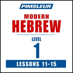 Pimsleur Hebrew Level 1 Lessons 11-15 MP3