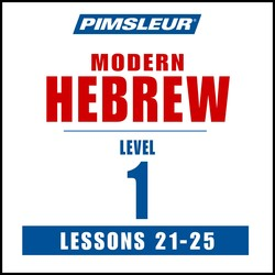 Pimsleur Hebrew Level 1 Lessons 21-25 MP3