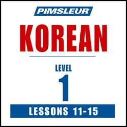 Pimsleur Korean Level 1 Lessons 11-15 MP3