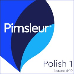 Pimsleur Polish Level 1 Lessons  6-10 MP3