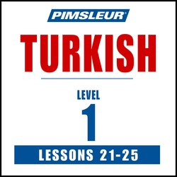 Turkish Phase 1, Unit 21-25
