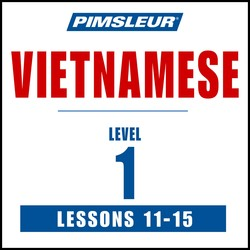 Vietnamese Phase 1, Unit 11-15