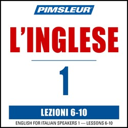 Pimsleur English for Italian Level 1 Lessons  6-10 MP3