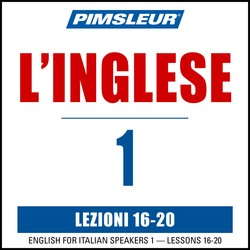 Pimsleur English for Italian Level 1 Lessons 16-20 MP3