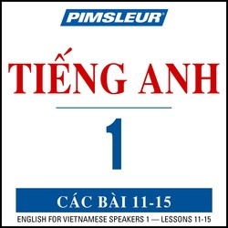 Pimsleur English for Vietnamese Speakers Level 1 Lessons 11-15 MP3