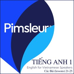 Pimsleur English for Vietnamese Speakers Level 1 Lessons 21-25 MP3