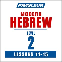 Pimsleur Hebrew Level 2 Lessons 11-15 MP3