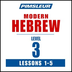 Pimsleur Hebrew Level 3 Lessons  1-5 MP3