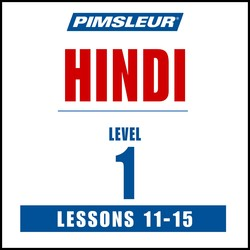 Pimsleur Hindi Level 1 Lessons 11-15 MP3