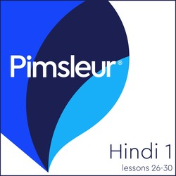 Pimsleur Hindi Level 1 Lessons 26-30 MP3