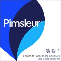 Pimsleur English for Chinese (Cantonese) Speakers Level 1 Lessons 26-30 MP3
