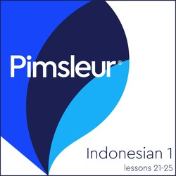 Pimsleur Indonesian Level 1 Lessons 21-25 MP3