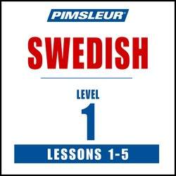 Pimsleur Swedish Level 1 Lessons  1-5 MP3
