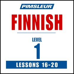 Pimsleur Finnish Level 1 Lessons 16-20 MP3