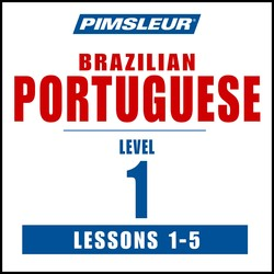 Pimsleur Portuguese (Brazilian) Level 1 Lessons  1-5 MP3