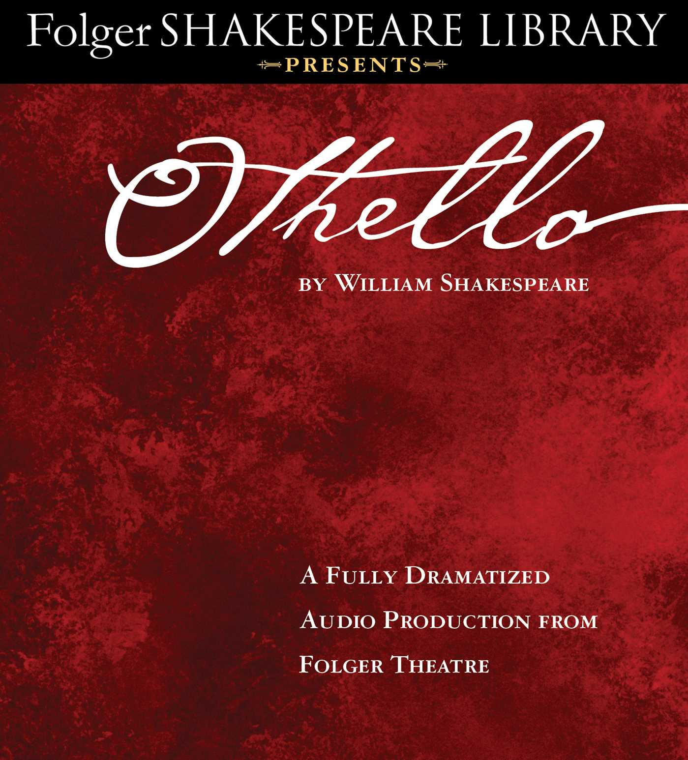 Othello Audiobook On Cd By William Shakespeare Full Cast Dramatization Official Publisher