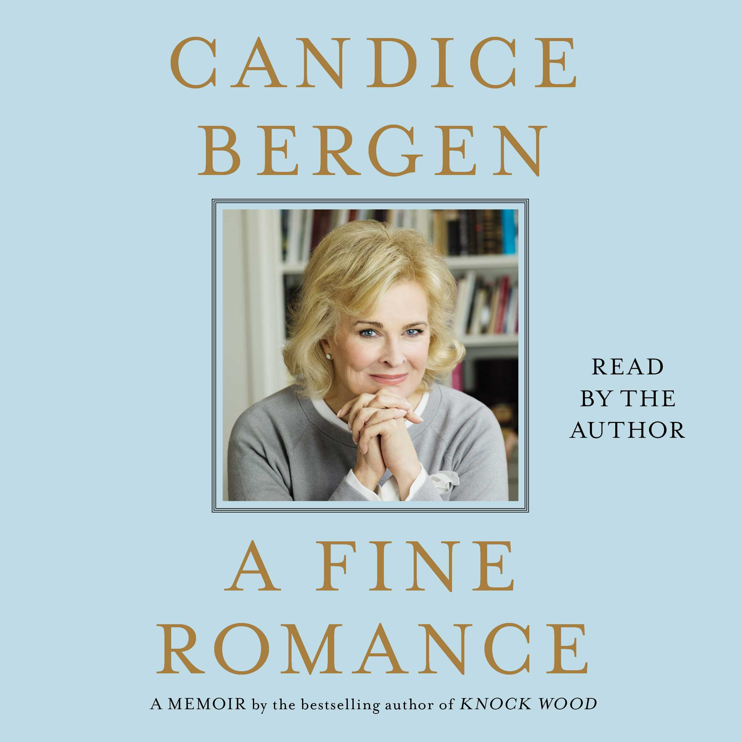 Candice bergen official publisher page simon schuster canada book cover image jpg a fine romance fandeluxe Ebook collections