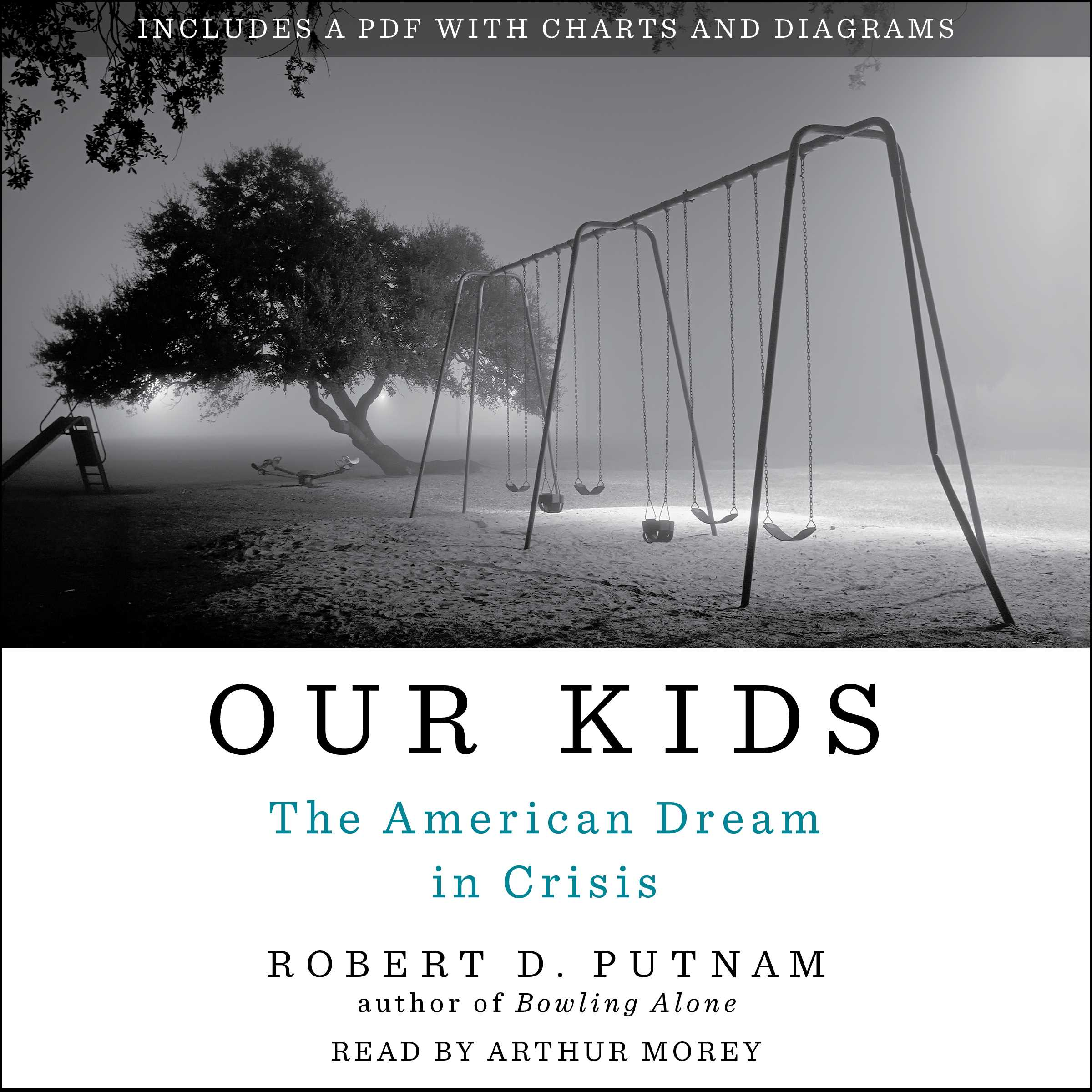 our kids audiobook by robert d putnam arthur morey official our kids 9781442387553 hr