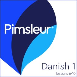 Pimsleur Danish Level 1 Lessons  6-10 MP3