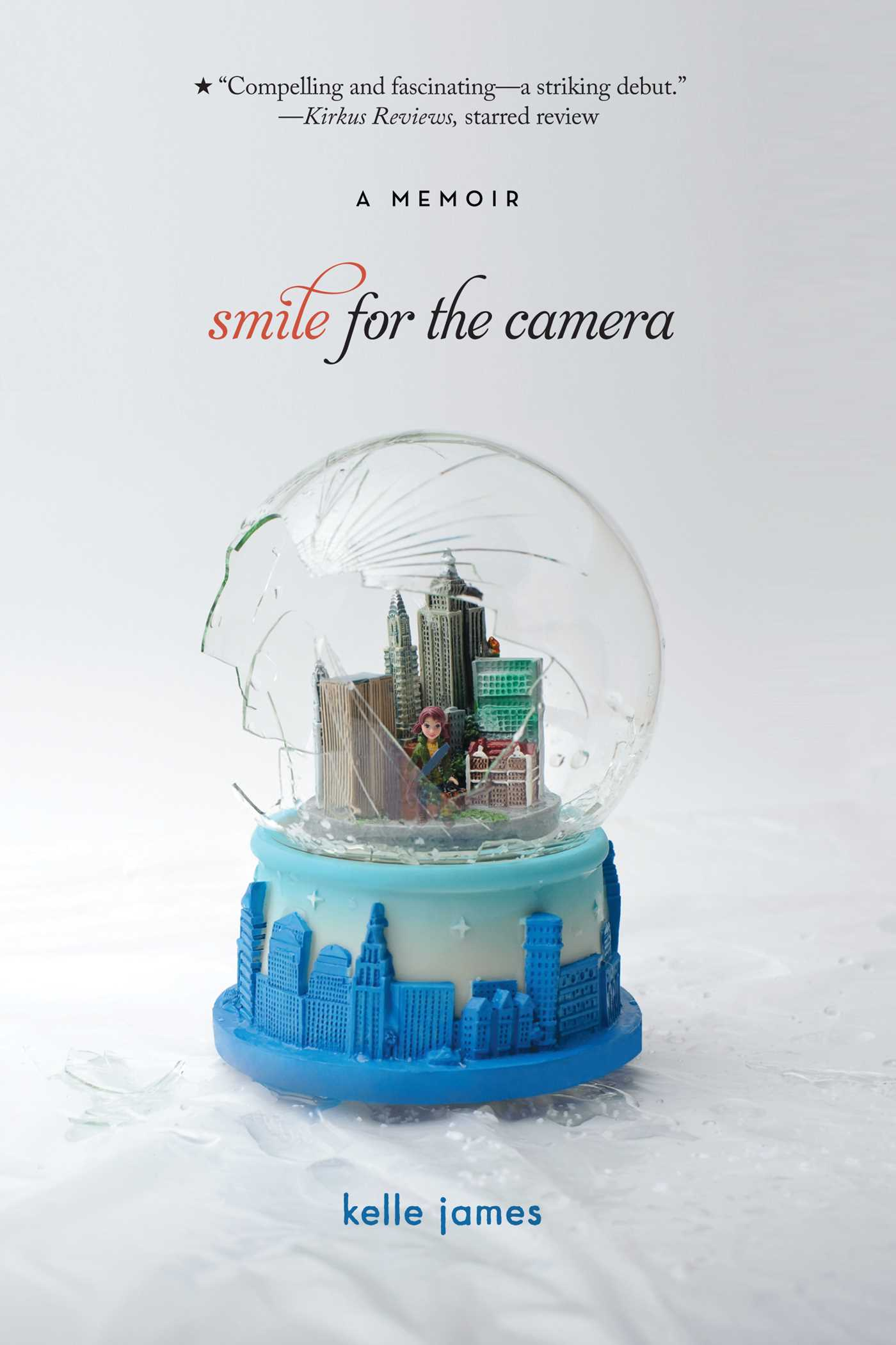 Smile for the camera 9781442406254 hr