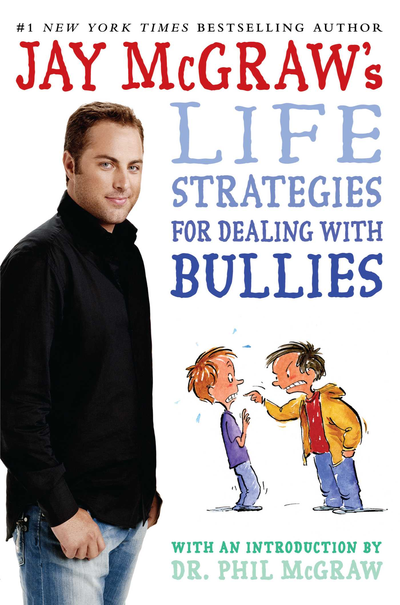 Jay mcgraws life strategies for dealing with bullies 9781442407107 hr