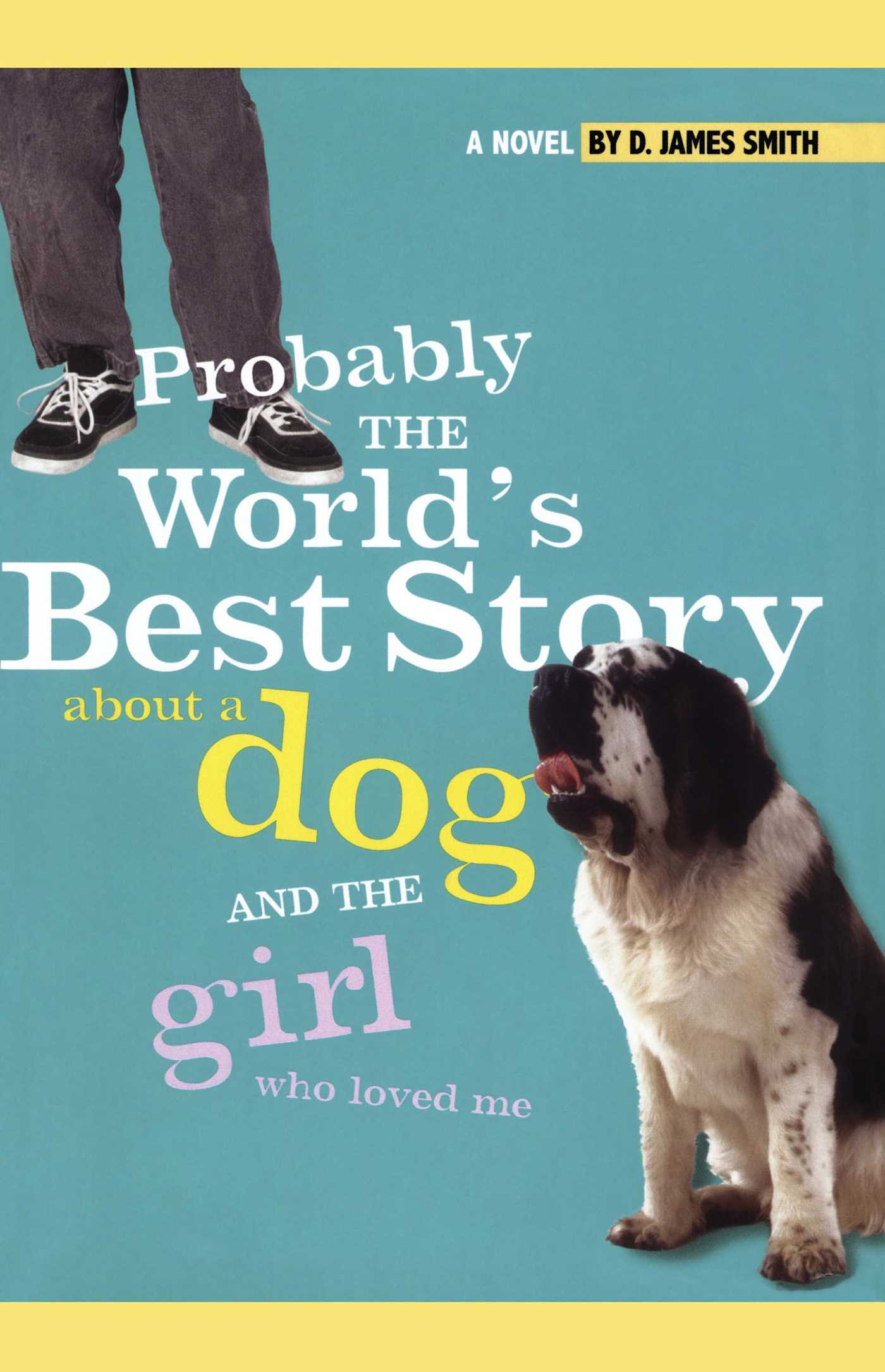 Probably the worlds best story about a dog and th 9781442421943 hr