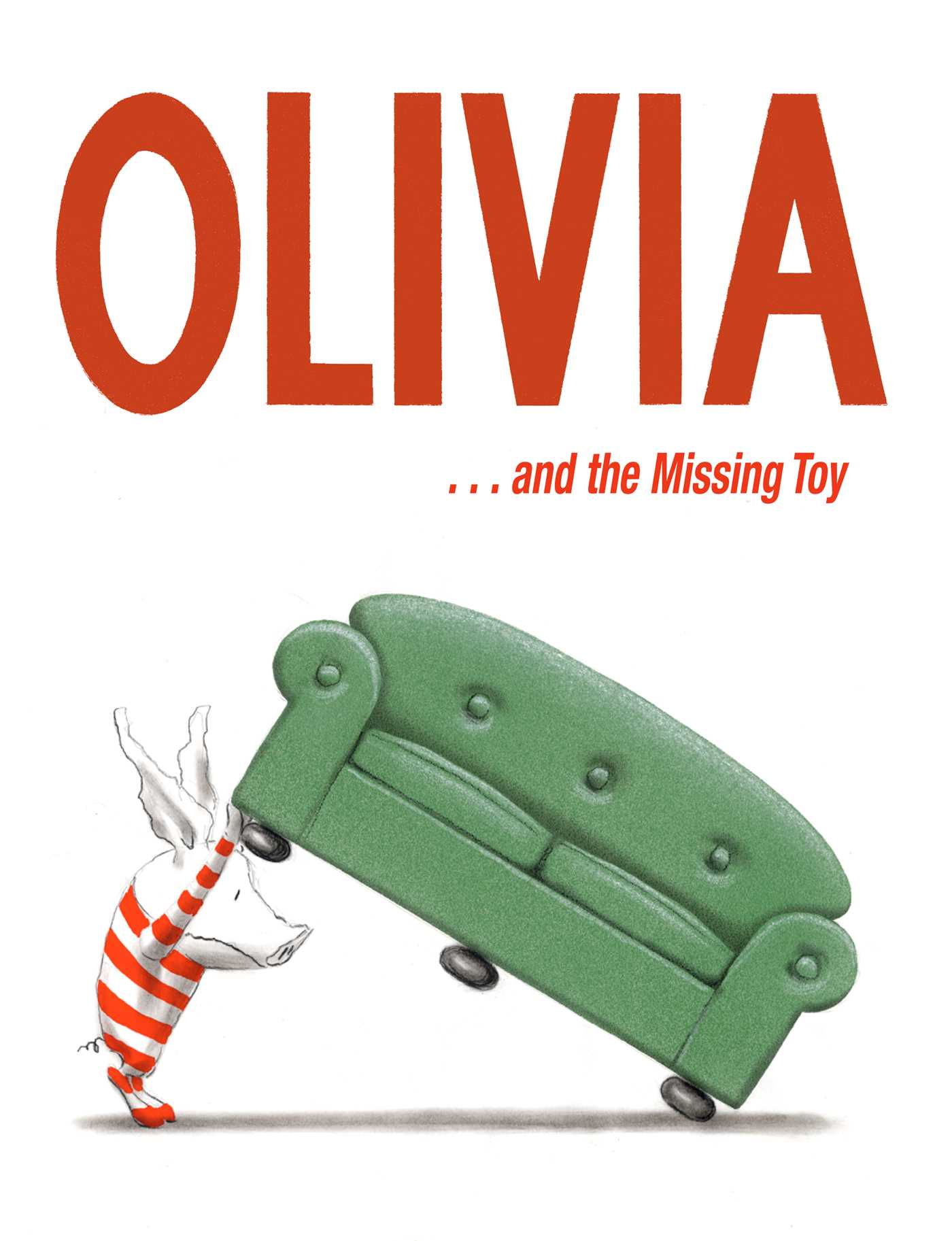 Olivia and the missing toy 9781442427341 hr
