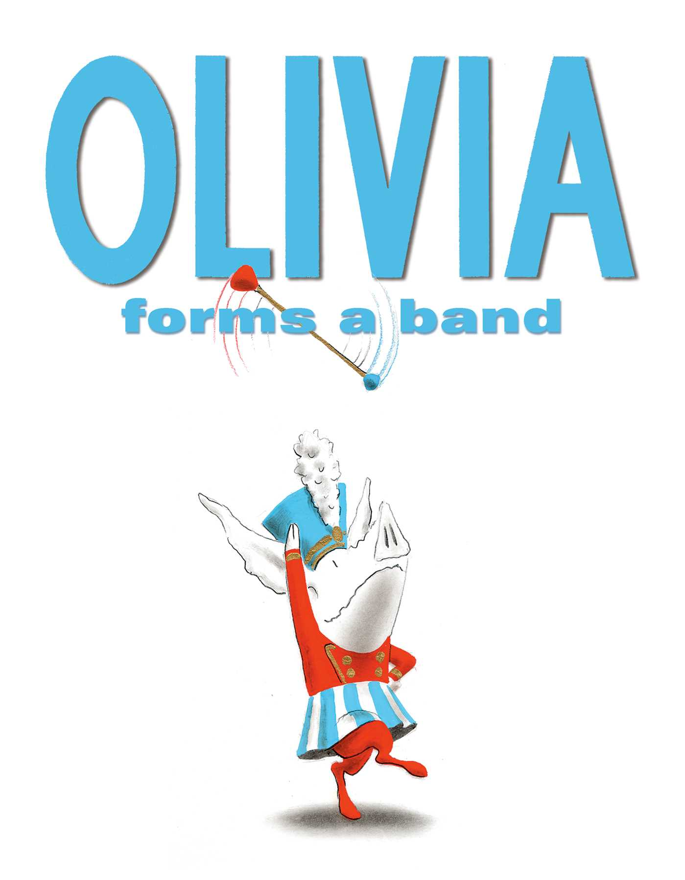 Olivia forms a band 9781442427358 hr