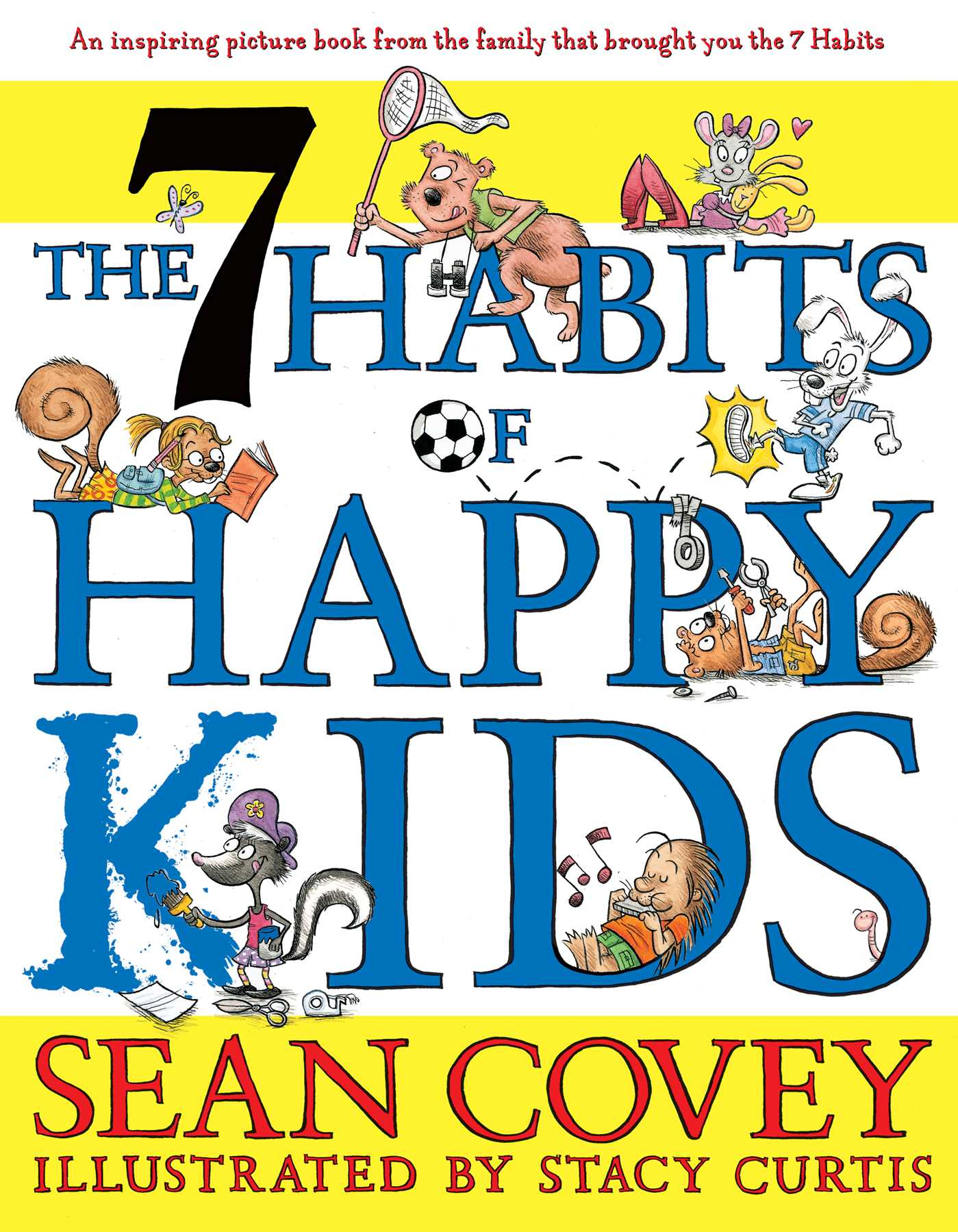 The 7 habits of happy kids 9781442439542 hr
