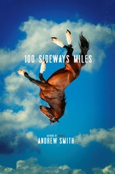 100 Sideways Miles by Smith, Andrew
