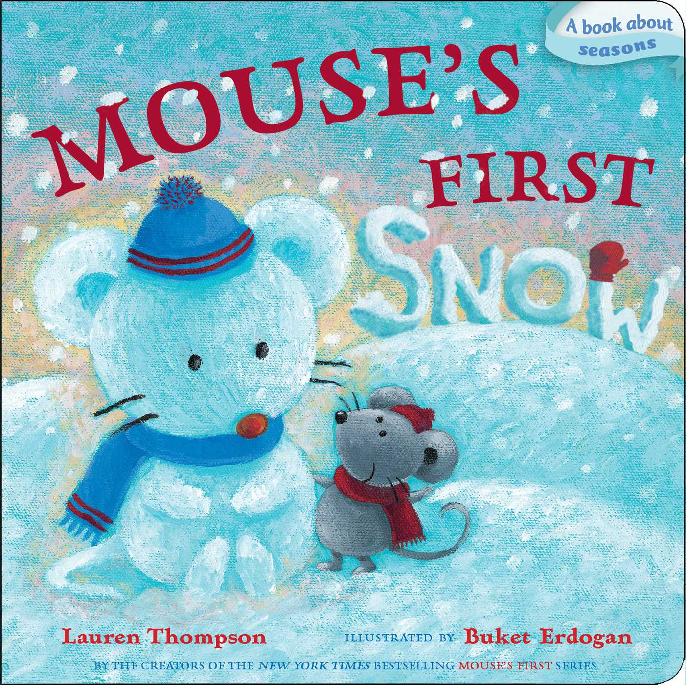 Mouses first snow 9781442446625 hr