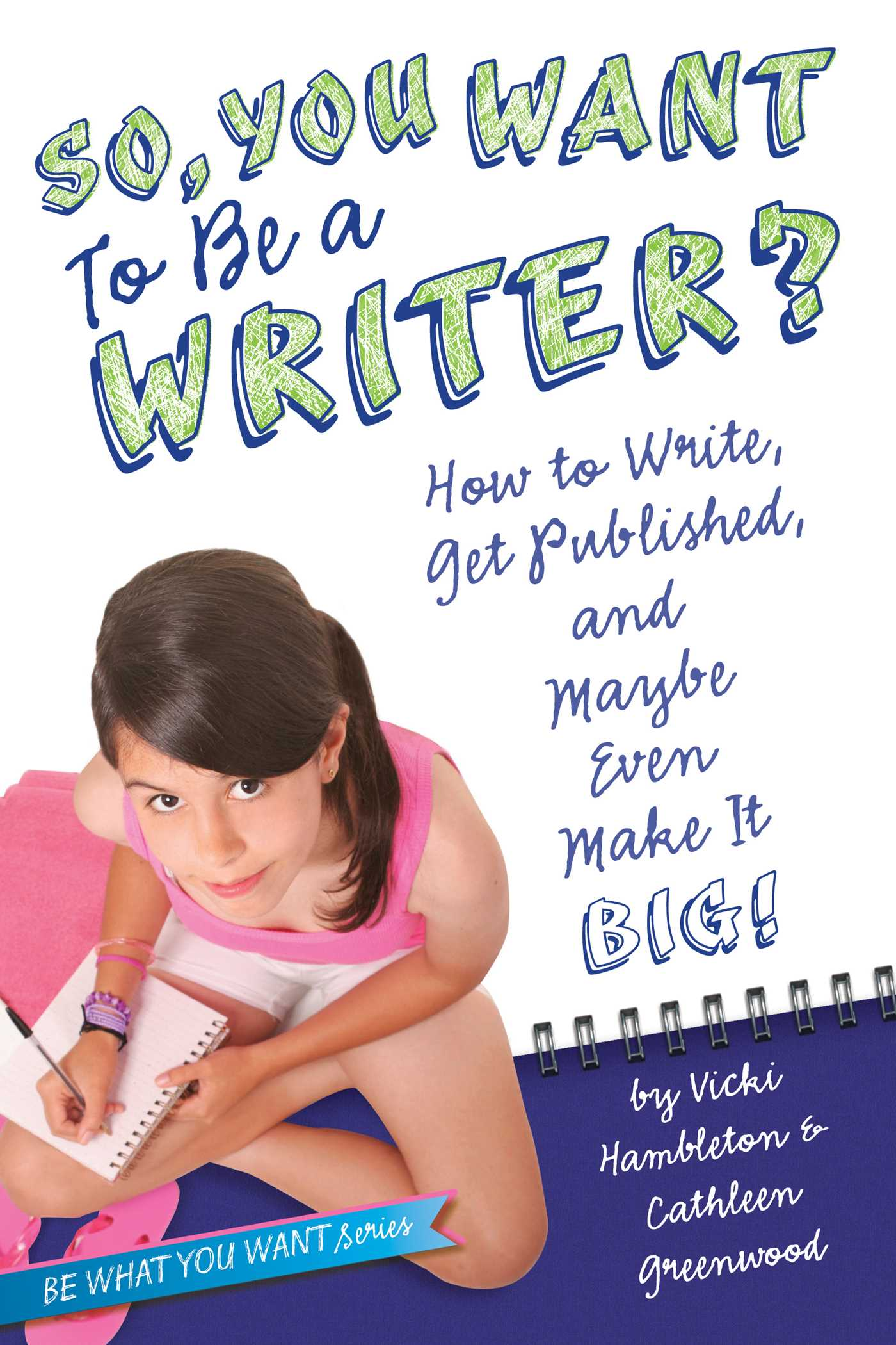 So-you-want-to-be-a-writer-9781442452916_hr