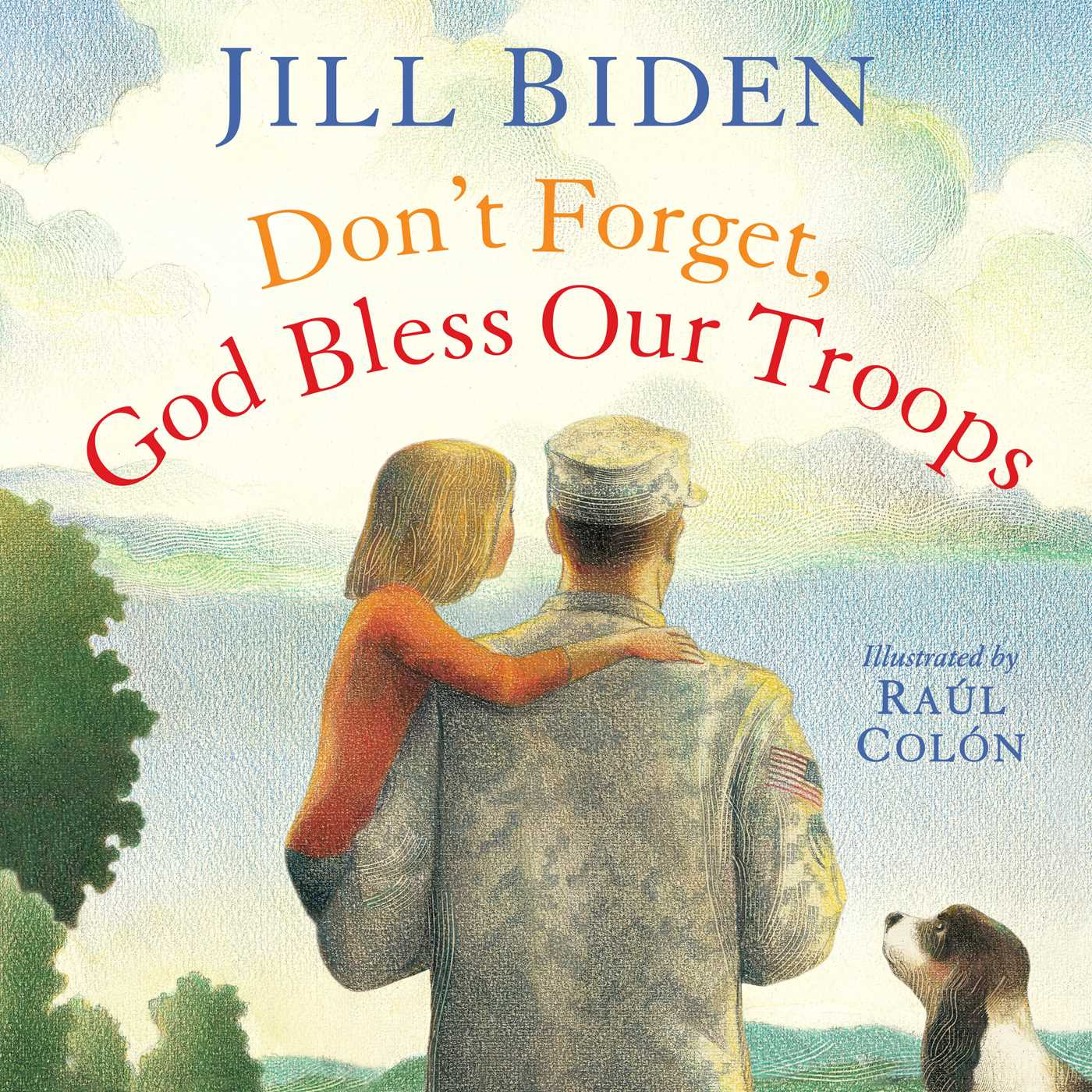 Dont-forget-god-bless-our-troops-9781442457379_hr